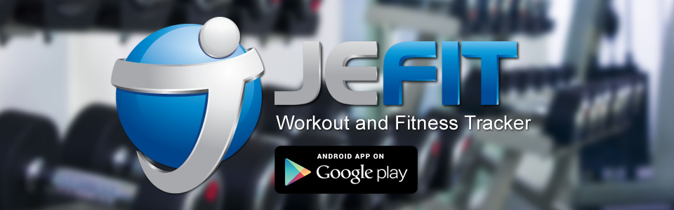 JEFIT Android Workout App | Jefit - Best Android and iPhone