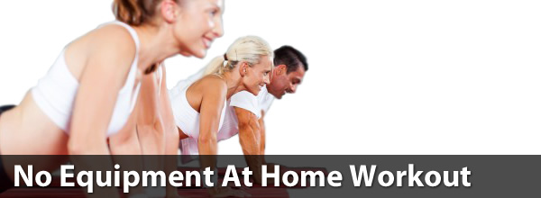 No Equipment At Home Workout