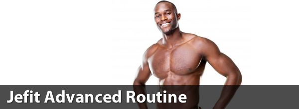Jefit Advanced Routine