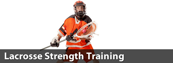 Lacrosse Strength Training